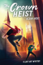 Cover Image: The Crown Heist