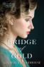 Cover Image: Bridge of Gold