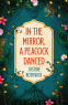 Cover Image: In the Mirror, a Peacock Danced