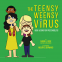 Cover Image: The Teensy Weensy Virus Book and Song for Preschoolers