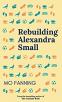 Cover Image: Rebuilding Alexandra Small