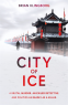 Cover Image: City of Ice