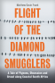 Cover Image: Flight of the Diamond Smugglers