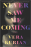 Cover Image: Never Saw Me Coming