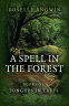 Cover Image: A Spell in the Forest