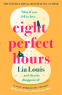 Cover Image: Eight Perfect Hours