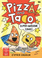 Cover Image: Pizza and Taco: Super-Awesome Comic!