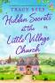 Cover Image: Hidden Secrets at the Little Village Church (Hopley Village)