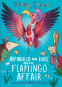 Cover Image: Armadillo and Hare and the Flamingo Affair