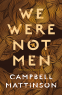 Cover Image: We Were Not Men