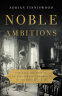 Cover Image: Noble Ambitions