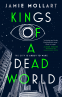 Cover Image: Kings of a Dead World