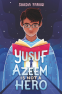 Cover Image: Yusuf Azeem Is Not a Hero