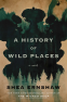 Cover Image: A History of Wild Places
