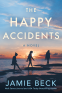 Cover Image: The Happy Accidents