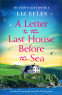 Cover Image: A Letter to the Last House Before the Sea (Heaven's Cove Book 2)