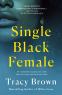 Cover Image: Single Black Female