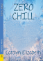 Cover Image: Zero Chill