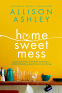 Cover Image: Home Sweet Mess