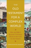 Cover Image: The Old Testament for a Complex World