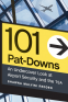 Cover Image: 101 Pat-Downs