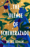 Cover Image: The Silence of Scheherazade