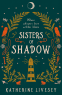 Cover Image: Sisters of Shadow