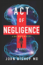 Cover Image: Act of Negligence
