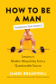 Cover Image: How to Be a Man (Whatever That Means)