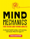 Cover Image: Mind Mechanics for Teens and Young Adults
