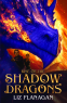 Cover Image: Rise of the Shadow Dragons