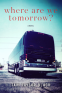 Cover Image: Where Are We Tomorrow
