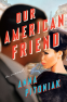Cover Image: Our American Friend