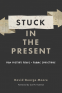 Cover Image: Stuck in the Present