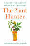 Cover Image: The Plant Hunter