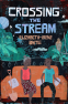 Cover Image: Crossing the Stream