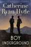 Cover Image: Boy Underground