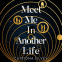 Cover Image: Meet Me in Another Life
