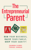 Cover Image: The Entrepreneurial Parent