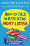 Cover Image: How to Talk When Kids Won't Listen
