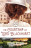Cover Image: The Courtship of Lord Blackhurst