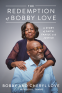 Cover Image: The Redemption of Bobby Love
