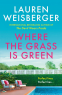 Cover Image: Where the Grass Is Green