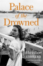 Cover Image: Palace of the Drowned