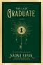 Cover Image: The Last Graduate