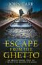 Cover Image: Escape From the Ghetto