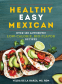 Cover Image: Healthy Easy Mexican