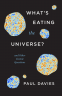 Cover Image: What's Eating the Universe?