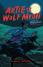 Cover Image: Artie and the Wolf Moon