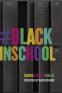 Cover Image: #BlackInSchool